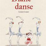 Diane danse – album joyeux ! ♥