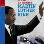 Martin Luther King expliqué aux enfants – Bis