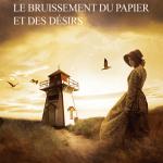 Le bruissement du papier et des désirs – Roman