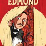Edmond – Bande dessinée théâtrale ♥