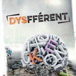 Dysfférent – Roman sur les DYS-fférences !