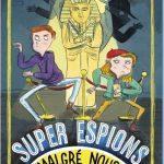 Super espions (malgré nous) de Christine Saba