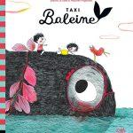 Taxi baleine – Album jeunesse