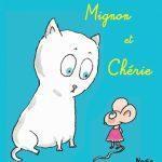 Mignon et Chérie