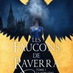 Les faucons de Raverra. La sorcière captive de Melissa Caruso