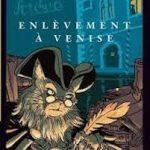 Le chat des archives – enlèvement à Venise