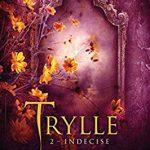 Trylle. Tome 2 : Indécise d'Amanda Hocking