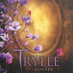 Trylle. Tome 3 Royale d'Amanda Hocking