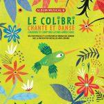 Le colibri chante et danse – Album musical