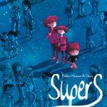 Supers – Une super série bd jeunesse !