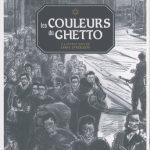 Les couleurs du Ghetto – Roman illustré