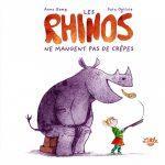 Les Rhinos ne mangent pas de crêpes – Album