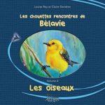 Les chouettes rencontres de Bélavie de Louise Roy et Claire Gendron