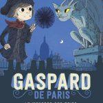 Gaspard de Paris. 1. Le monstre des toits
