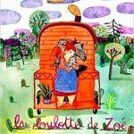 La roulotte de Zoé – Album sur le partage