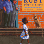Ruby tête haute – Album sur la ségrégation