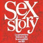 Sex story – La première histoire de la sexualité en BD
