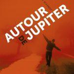 Autour de Jupiter de Gary D. Schmidt