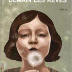 Demain les rêves de Thierry Cazals et Daria Petrilli