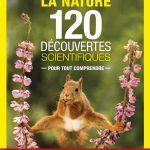 «La nature. 120 découvertes scientifiques» de Gilles Harpoutian