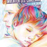 Inventer les couleurs de Gilles Paris