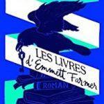 Les livres d'Emmett Farmer – Roman