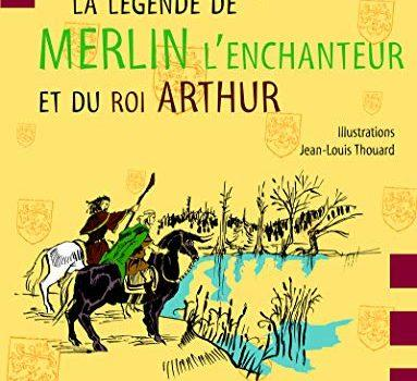 La légende de Merlin l'enchanteur