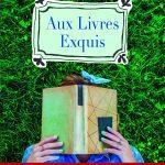 """Aux livres exquis – Roman """"feel-good"""""""