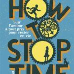 How to stop time – Mois Anglais 8