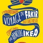 L'extraordinaire voyage du Fakir… Étapes indiennes 4
