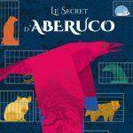 Le secret d' Aberuco – roman jeunesse ♥