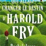 La lettre qui allait changer le destin d'Harold Fry…
