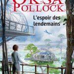 Oksa Pollock – T7 : L'espoir des lendemains