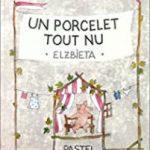 Un porcelet tout nu – Album comptine
