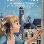 Marie-Anne fille du roi. Le fantôme de Chambord