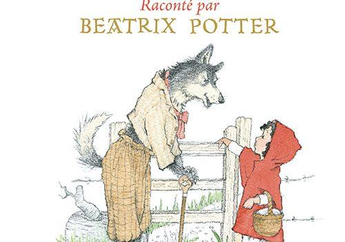 Le petit chaperon rouge raconté par Beatrix Potter