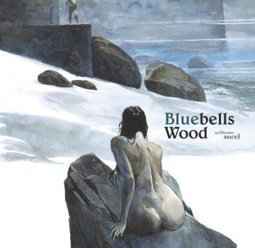 Bluebells Wood – BD Fantastique