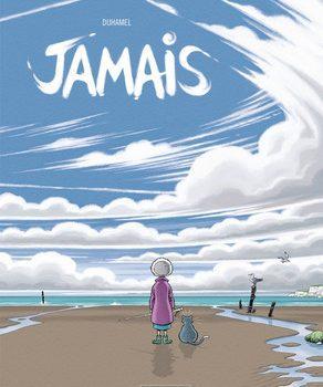 JAMAIS – Une BD tendre, émouvante et drôle