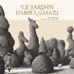 Le jardin d'Abdul Gasazi de Chris Van Allsburg