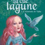 La cité lagune 2. A la recherche de Nella d'Anne Kalicky