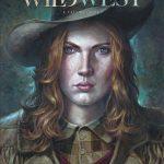 Wild West T1 : Calamity Jane