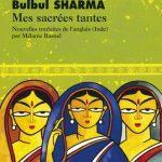 Mes sacrées tantes – Nouvelles Indiennes