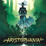 ARISTOPHANIA – BD fantastique