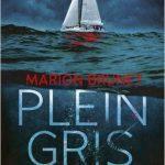 Plein gris – Thriller maritime