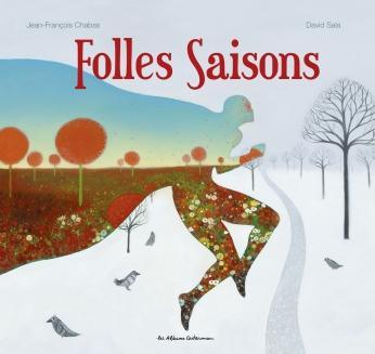 Folles saisons – Album coloré