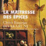 La Maîtresse des épices – Les Étapes Indiennes