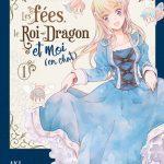 Les fées, le Roi-Dragon et moi (en chat) #manga